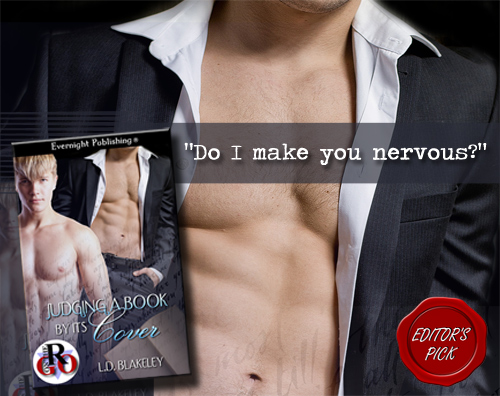 Do I Make You Nervous - Judging a Book by its Cover by L.D. Blakeley