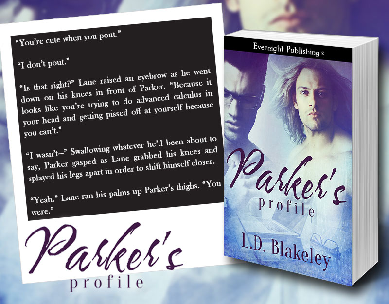I Don't Pout - Parker's Profile by L.D. Blakeley
