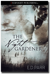 The Night Gardener by E.D. Parr