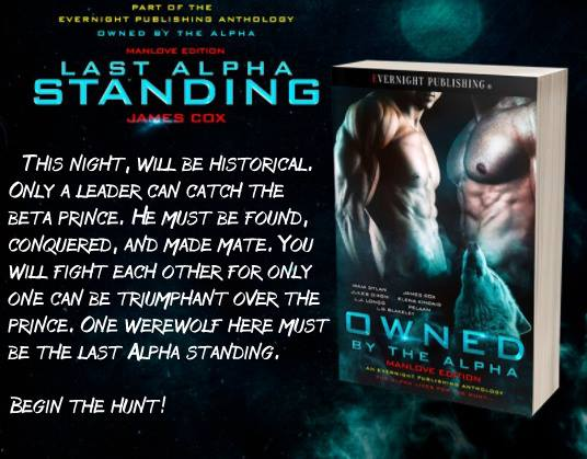 Last Alpha Standing by James Cox from OWNED BY THE ALPHA MANLOVE