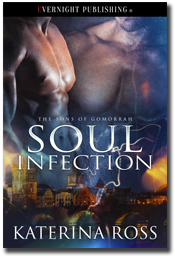 Soul Infection (The Sons of Gomorrah #1) by Katerina Ross