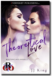 Theoretical Love (Masterclass #2) by J.J. King