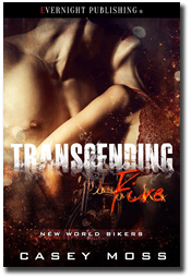 Transcending Fire by Casey Moss | Editor: Audrey Bobak | Cover Artist: Jay Aheer | Publisher: Evernight Publishing