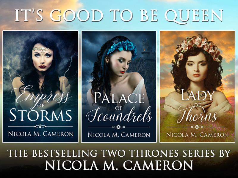 It's Good To Be Queen! The Bestselling Two Thrones Series by Nicola M. Cameron