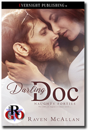 Darling Doc (Naughty Forties #1) by Raven McAllan