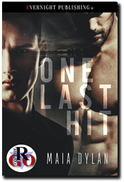 One Last Hit by Maia Dylan