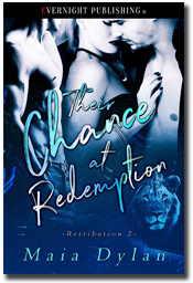 Their Chance at Redemption (Retribution #2) by Maia Dylan