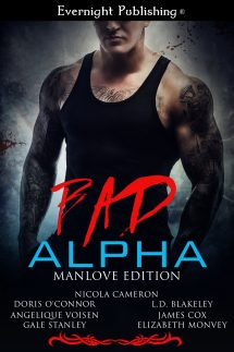 Bad Alpha: Manlove Edition | Evernight Publishing