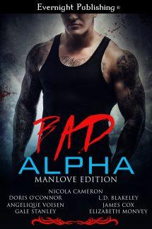 Bad Alpha: Manlove Edition | Evernight Publishing