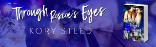 NEW from Kory Steed: Through Roscoe's Eyes