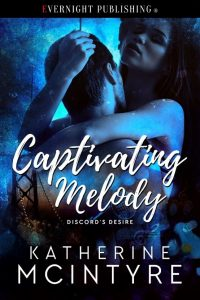 Cover Art: Captivating Melody (Discord's Desire #1) by Katherine McIntyre