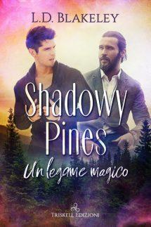 Shadowy Pines Un legame magico
