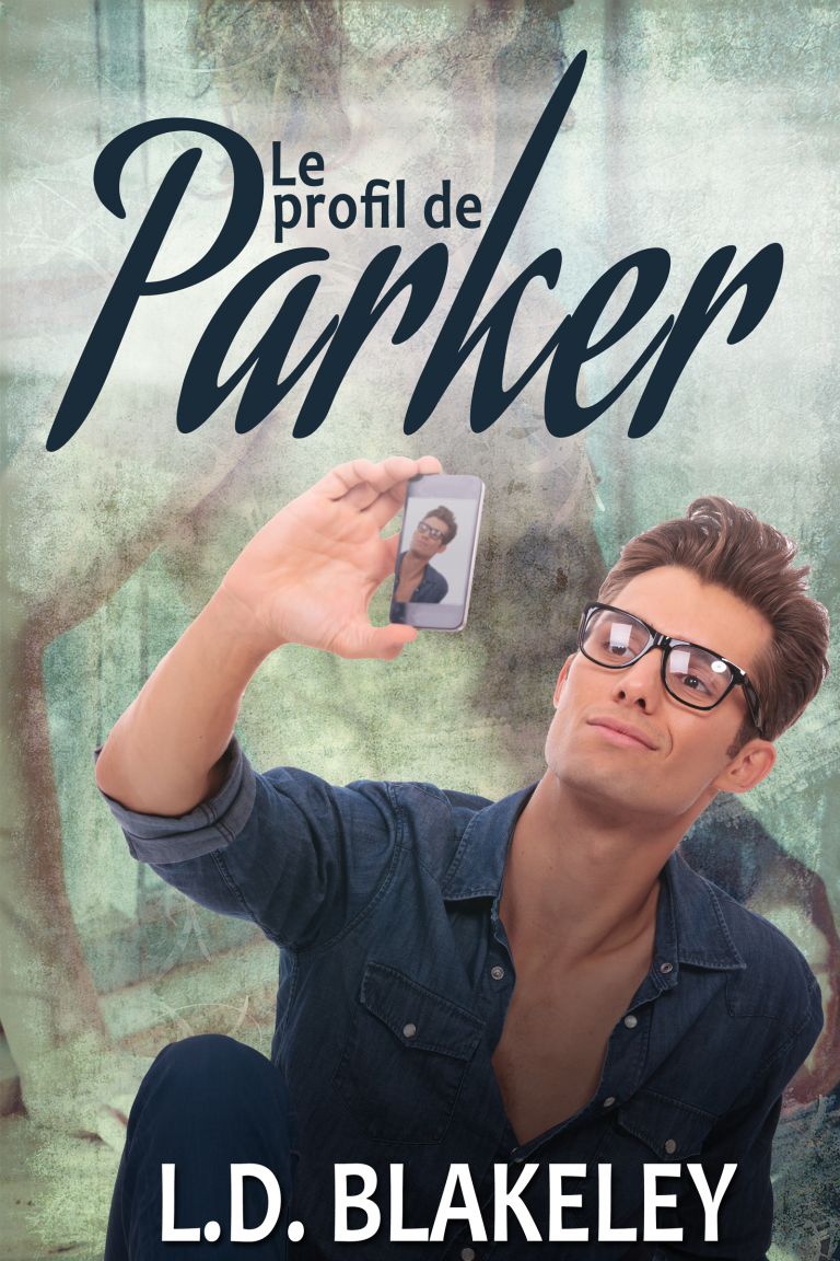 Le Profile de Parker (French version) by L.D. Blakeley