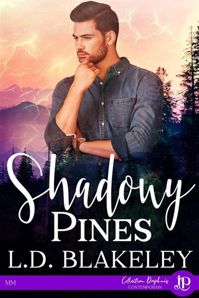 Shadowy Pines (French version) by L.D. Blakeley