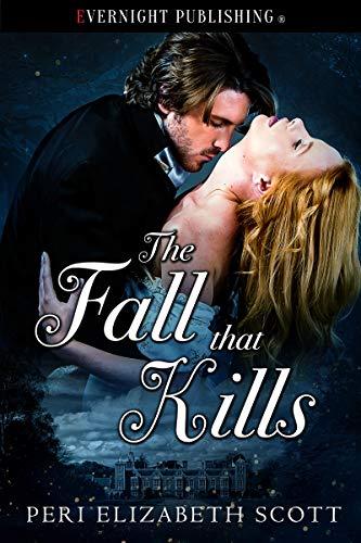 The Fall that Kills by Peri Elizabeth Scott