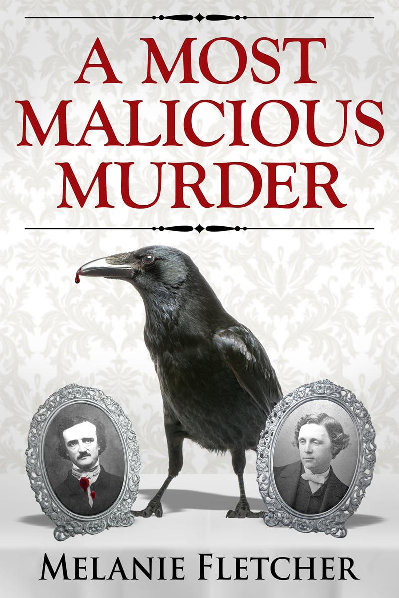 A Most Malicious Murder by Melanie Fletcher